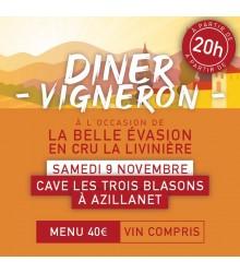 Diner Vigneron - La Belle Évasion en Cru Livinière